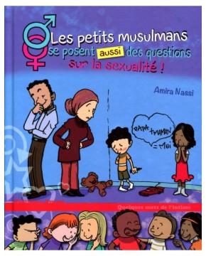 Les petits musulmans se posent aussi des questions sur la sexualité !