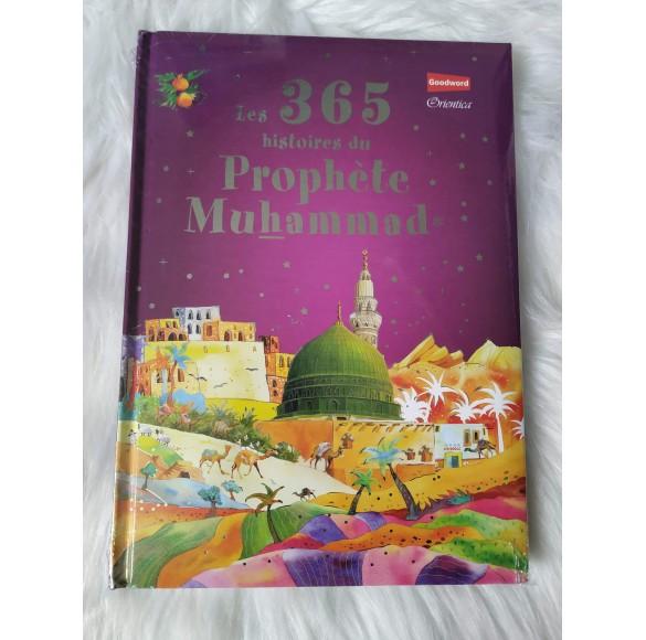 Les 365 Histoires du Prophète Muhammad