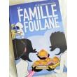 La Famille Foulane Tome 3 La Cabane Pâtisserie