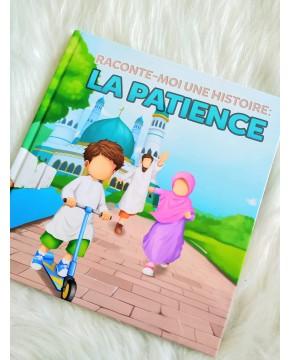 Raconte moi une histoire: La Patience